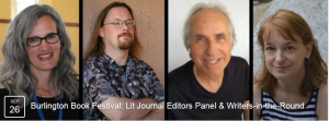 September 26, 2015, Burlington Book Festival: Lit Journal Editors Panel & Writers-in-the-Round, Hotel Vermont, Burlington, Vermont